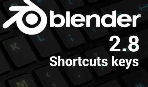 Blender 2.8 – Shortcuts Keys